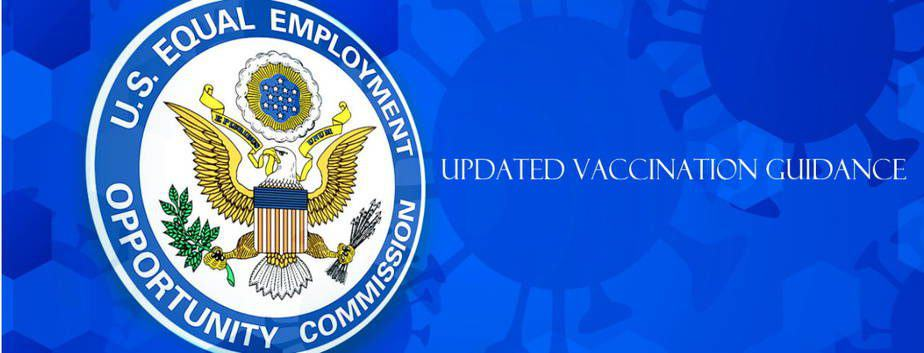 EEOC Issues Updated COVID-19 Technical Assistance